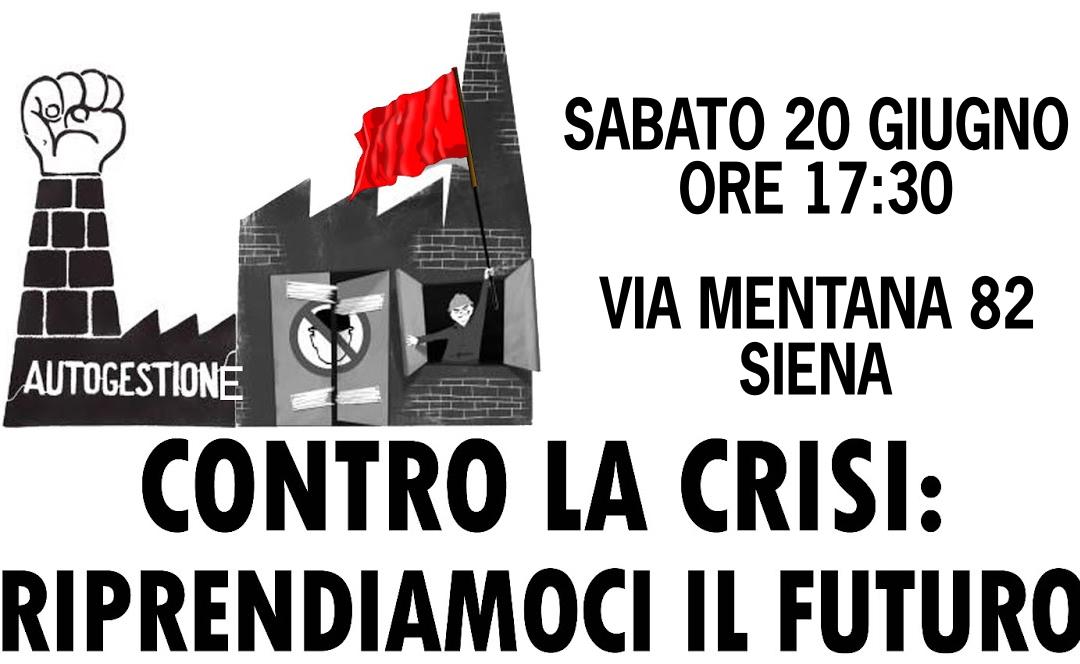 Contro la crisi: riprendiamoci il futuro!